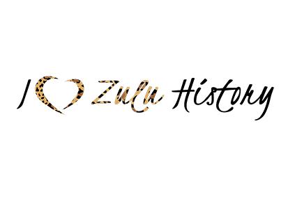 I Love Zulu History